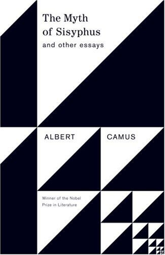 The Myth of Sisyphus: And Other Essays - Albert Camus