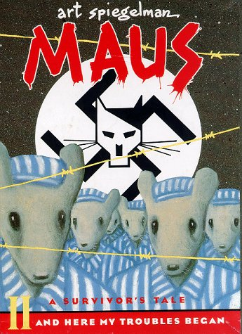 Maus 2: A Survivor's Tale - And Here My Troubles Began - Art Spiegelman