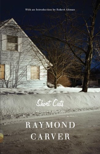 Short Cuts: Selected Stories - Raymond Carver