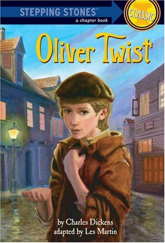 Oliver Twist (A Stepping Stone Book Classic) - Charles Dickens
