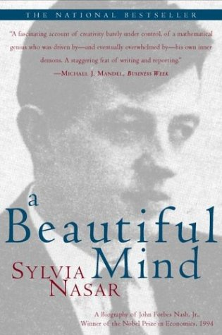A Beautiful Mind: A Biography