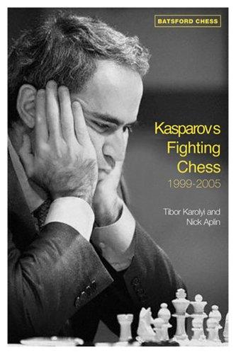 Kasparovs Fighting Chess 1999 2005