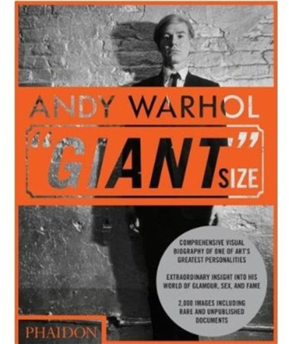 Andy Warhol ''Giant'' Size, Large Format - Editors of Phaidon Press