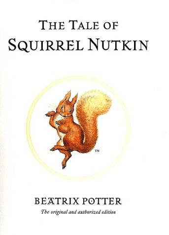 The Tale of Squirrel Nutkin (Potter) - Beatrix Potter