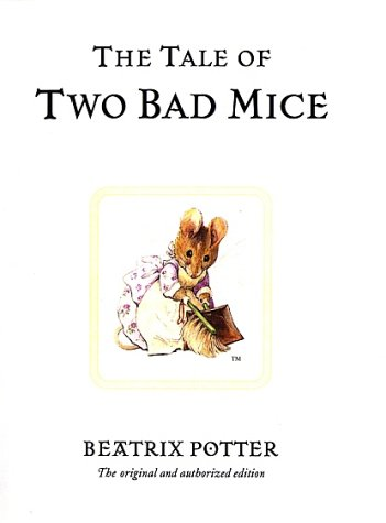 The Tale of Two Bad Mice (Potter) - Beatrix Potter