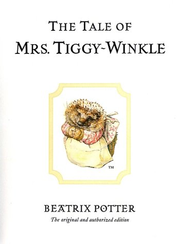 The Tale of Mrs. Tiggy-Winkle (Potter) - Beatrix Potter