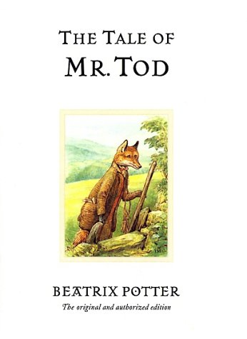 The Tale of Mr. Tod (Potter) - Beatrix Potter