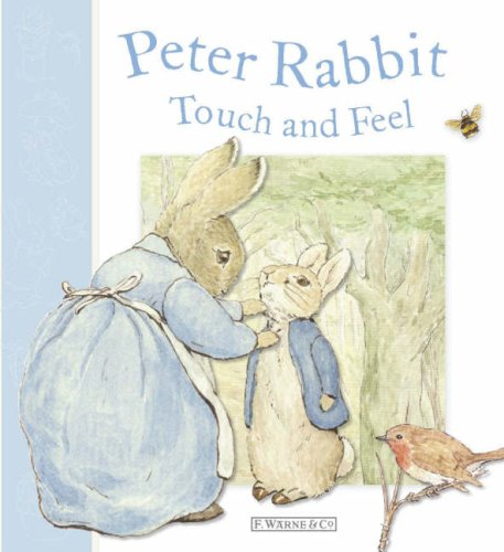 Peter Rabbit Touch and Feel (Potter) - Beatrix Potter