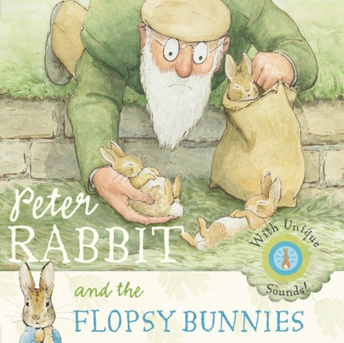 Peter Rabbit and the Flopsy Bunnies (Potter) - Beatrix Potter