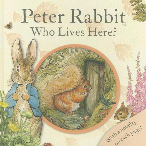 Peter Rabbit Who Lives Here? (Potter) - Beatrix Potter
