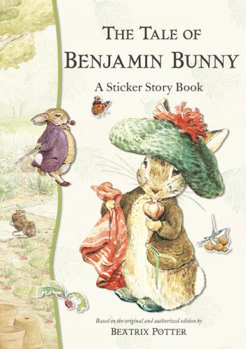 The Tale of Benjamin Bunny: A Sticker Story Book (Potter) - Beatrix Potter