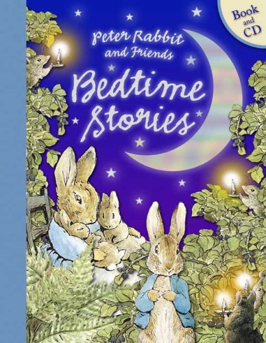 Peter Rabbit and Friends Bedtime Stories Book and CD (Potter) - Beatrix Potter