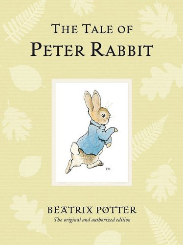 The Tale of Peter Rabbit (Peter Rabbit Naturally Better) - Beatrix Potter