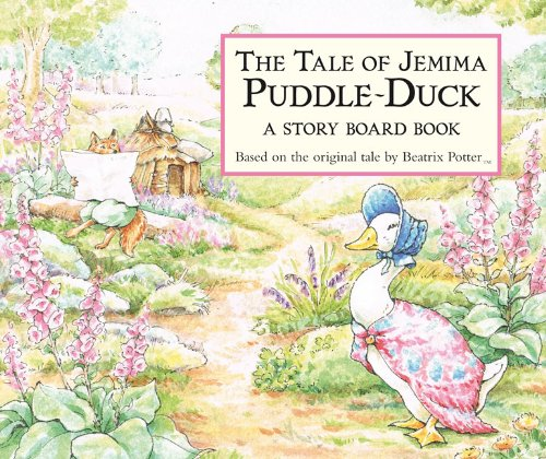 The Tale of Jemima Puddle-Duck: A Story Board Book (Potter) - Beatrix Potter