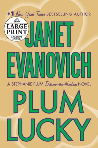 Plum Lucky: A Stephanie Plum Between-the-Numbers Novel (Random House Large Print (Cloth/Paper)) - Janet Evanovich