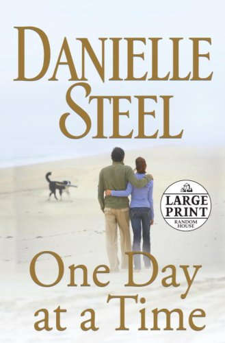 One Day At a Time (Random House Large Print (Cloth/Paper)) - Danielle Steel