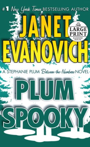 Plum Spooky: A Stephanie Plum Between-the-Numbers-Novel (Random House Large Print (Cloth/Paper)) - Janet Evanovich