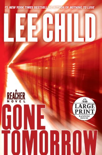 Gone Tomorrow (Jack Reacher, No. 13) - Lee Child