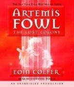 The Lost Colony (Artemis Fowl, Book 5) - Eoin Colfer