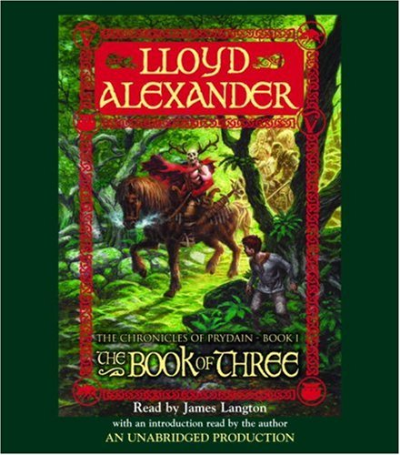 The Prydain Chronicles Book One: The Book of Three (The Chronicles of Prydain) - Lloyd Alexander