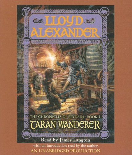The Prydain Chronicles Book Four: Taran Wanderer (The Chronicles of Prydain) - Lloyd Alexander