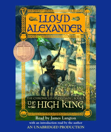 The Prydain Chronicles Book Five: The High King (The Prydain Chronicles) (The Chronicles of  Prydain) - Lloyd Alexander