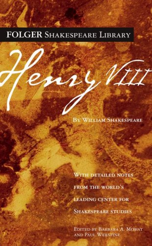 Henry VIII (Folger Shakespeare Library) - William Shakespeare