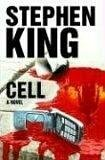 Cell: A Novel - Stephen King