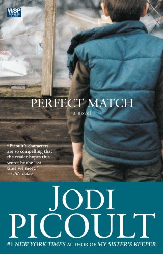 Perfect Match: A Novel - Jodi Picoult