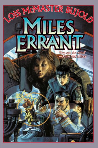 Miles Errant (Miles Vorkosigan Adventures) - Lois McMaster Bujold