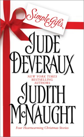 Simple Gifts : Four Heartwarming Christmas Stories : Just Curious / Miracles / Change of Heart / Double Exposure - Judith McNaught