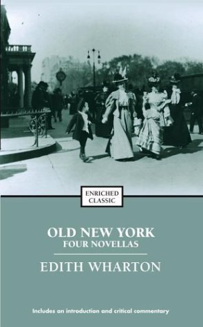 Old New York (Enriched Classics (Pocket)) - Edith Wharton