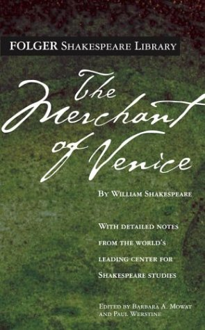 The Merchant of Venice (Folger Shakespeare Library) - William Shakespeare