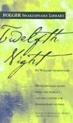 Twelfth Night (Folger Shakespeare Library) - William Shakespeare