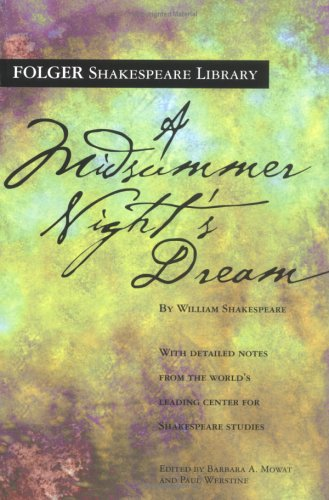 A Midsummer Night's Dream (Folger Shakespeare Library) - William Shakespeare