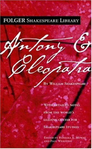 Antony and Cleopatra (Folger Shakespeare Library) - William Shakespeare