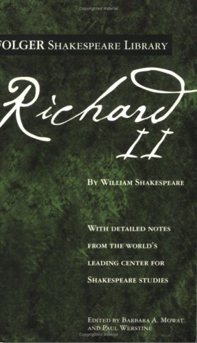 Richard II (Folger Shakespeare Library) - William Shakespeare
