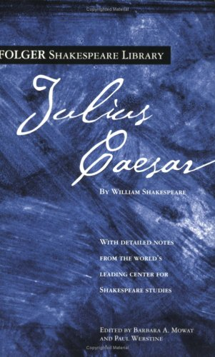 Julius Caesar (Folger Shakespeare Library) - William Shakespeare