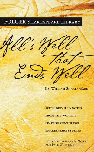 All's Well That Ends Well (Folger Shakespeare Library) - William Shakespeare
