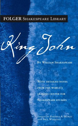 King John (Folger Shakespeare Library) - William Shakespeare