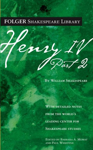 Henry IV, Part II (Folger Shakespeare Library) - William Shakespeare