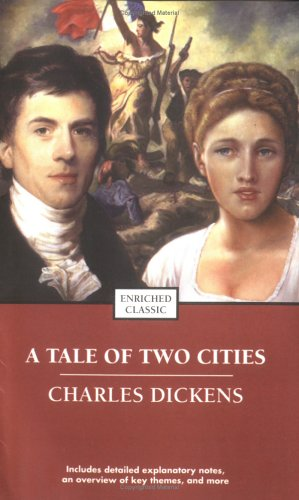 A Tale of Two Cities (Enriched Classics) - Charles Dickens