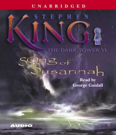 Song of Susannah (The Dark Tower, Book 6) - Stephen King