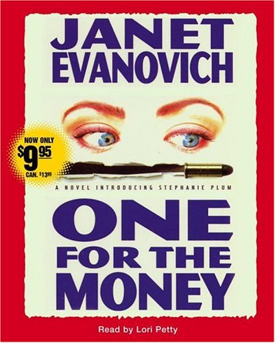 One for the Money (Stephanie Plum, No. 1) - Janet Evanovich