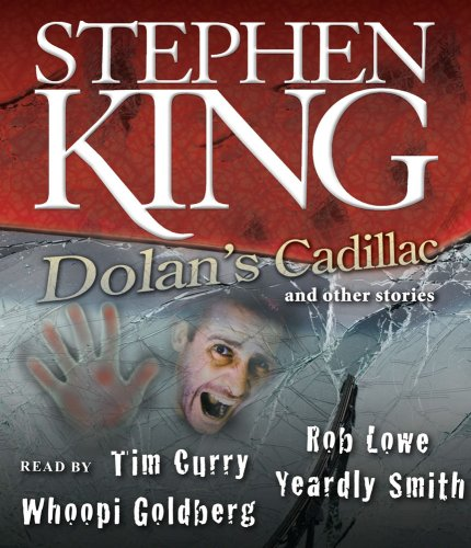 Dolan's Cadillac: And Other Stories - Stephen King