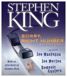 Sorry, Right Number: And Other Stories - Stephen King