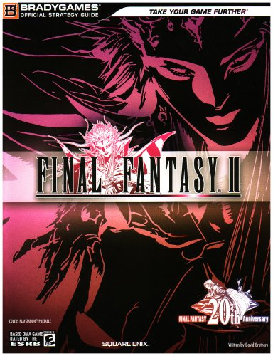 FINAL FANTASYr II Official Strategy Guide Guides Bradygames