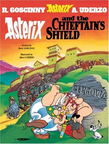 Asterix and the Chieftain's Shield - Rene Goscinny