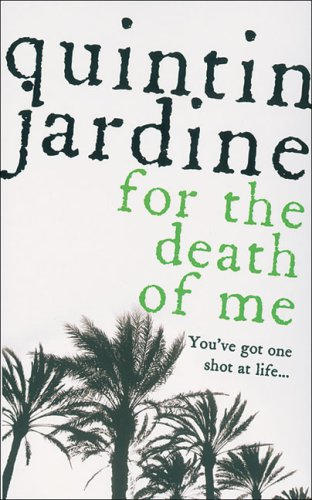 For the Death of Me (Oz Blackstone Mysteries) - Quintin Jardine