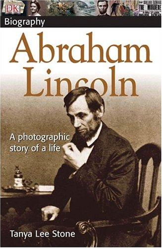 f99f85b623c591 Abraham Lincoln (DK Biography) - Tanya Lee Stone